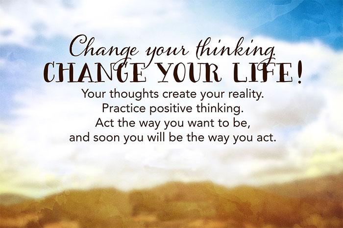 Para cambiar tu vida, cambia tus pensamientos, sabiduría